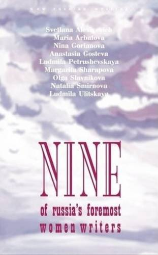 Nine: An Anthology of Russia's Foremost Woman Writers