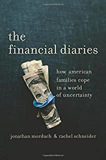 The great risk shift the new economic insecurity and the decline of the financial diaries how american families cope in a world of uncertainty fandeluxe Gallery