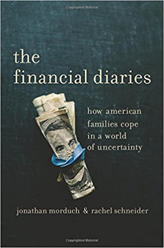 image for The Financial Diaries: How American Families Cope in a World of Uncertainty
