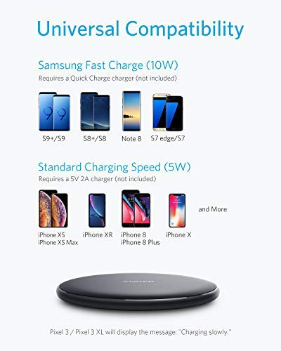 Anker Wireless Charger, 10W Qi-Certified Wireless Charging Pad, Compatible iPhone Xs Max/XR/XS/X/8/8Plus, 10W Fast-Charging Galaxy S10/S9/S9+/S8/Note 9 (No AC Adapter, 3ft Cable Included)