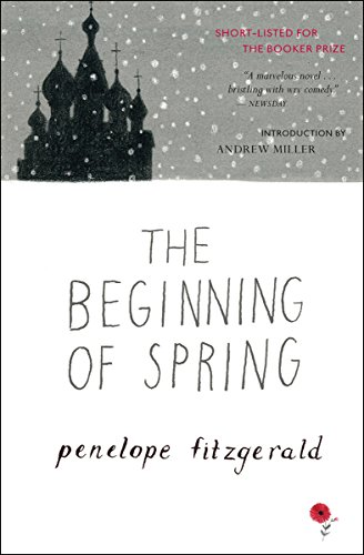 The beginning of spring kindle edition by penelope fitzgerald the beginning of spring by fitzgerald penelope fandeluxe Image collections