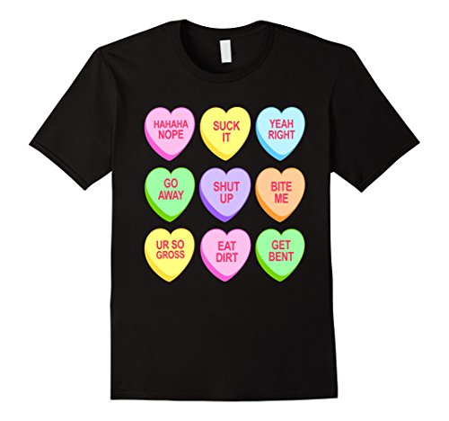 Funny Anti Valentine's Day Candy Hearts T-Shirt