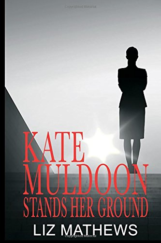 Kate Muldoon Stands Her Ground