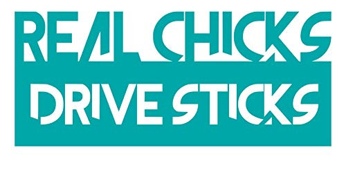 UR Impressions Teal 8.5in. Real Chicks Drive Sticks Decal Vinyl Sticker Graphics Car Truck SUV Van Wall Window Laptop Tablet|Teal|8.5 X 3.6 ()