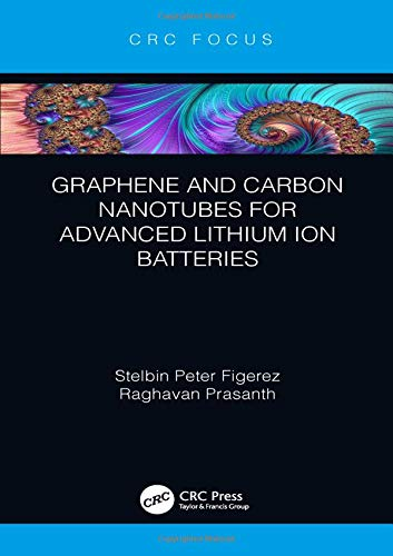 Graphene and Carbon Nanotubes for Advanced Lithium Ion Batteries-cover