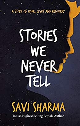 Stories We Never Tell Savi Sharma Book