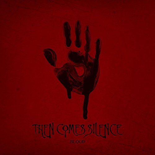 Then Comes Silence - Blood - Limited Edition - CD - FLAC - 2017 - RiBS Download
