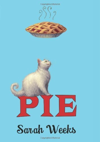 Pie 1st (first) by Weeks, Sarah (2011) Hardcover ebook