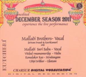Kutcheri – Malladi Brothers (Sriram Prasad & Ravikumar) – Vocal (with Malladi Suri Babu-Vocal, Vitthal Ramamurthy-Violin, Kamalakar Rao-Mrudangam, Udipi Sridhar-Ghatam) – Live Recording Of A Concert Held At Charsur Arts Foundation in Kalarasana on 2