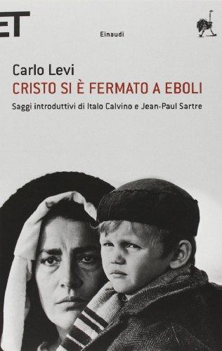 Cristo SI E Fermato a Eboli (Italian Edition)