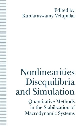 Nonlinearities, Disequilibria and Simulation: Proceedings of the Arne Ryde Symposium on Quantitative Methods in the Stab