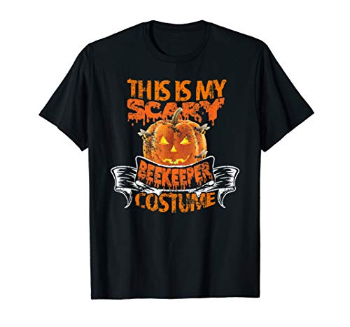 This Is My Scary Beekeeper Costume Halloween Funny Gift T-Shirt]()