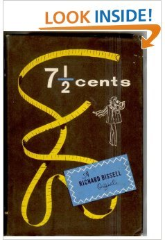 7 1/2 Cents [Seven and a half cents] - A Richard Bissell Original