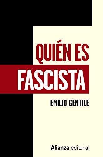 Quién es fascista (Libros Singulares (Ls)) por Emilio Gentile