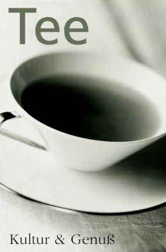 Tee: Kultur & Genuß