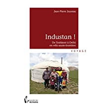 Industan !: De Toshkent à Delhi en vélo saute-frontière (- SDE) (French Edition)