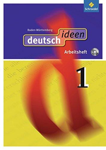 deutsch ideen SI - Ausgabe 2010 Baden-Württemberg: Arbeitsheft 1 (mit CD-ROM)