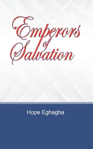 Read Online Emperors of Salvation pdf epub