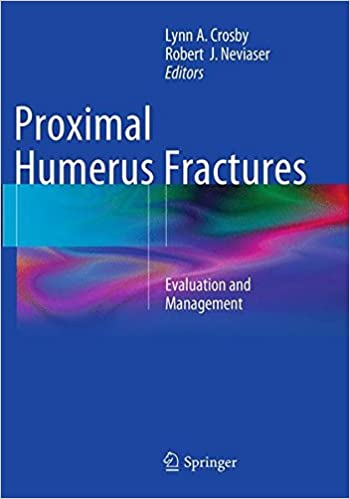 Proximal Humerus Fractures: Evaluation and Management