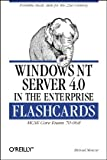 Windows NT Server 4.0 in the Enterprise Flashcards: MCSE Core Exam #70-068, Michael Moncur, 156592584X