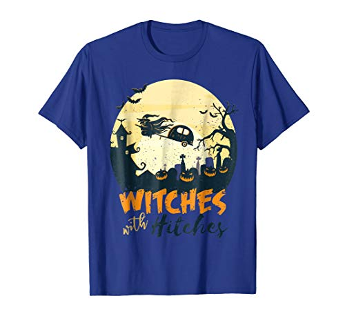 WITCHES WITH HITCHES Halloween Trailer T-Shirt Camper Meme -