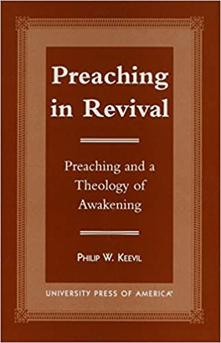 Last ned e-bøker i pdf-format gratis Preaching in Revival: Preaching and a Theology of Awakening 0761814949 by Philip W. Keevil PDF ePub