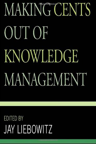 Making Cents Out of Knowledge Management by Brand: Scarecrow Press