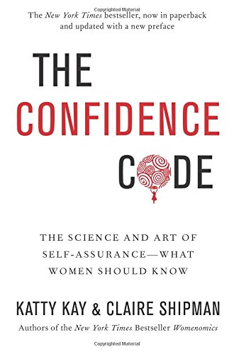 Pdf Money The Confidence Code: The Science and Art of Self-Assurance---What Women Should Know