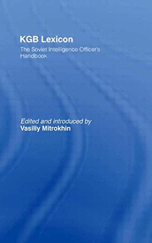 KGB Lexicon: The Soviet Intelligence Officer's Handbook