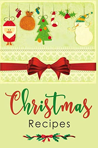 Christmas Recipes: Blank Recipe Book for Holiday Recipes & Christmas Recipes by Sugar Baby Studios