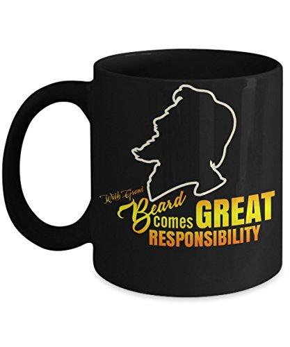 Best Funny and Inspirational Coffee mug / With Great Beard Comes Great Responsibility Coffee Mug / Novelty Mug / 11oz Black Ceramic Coffee mug