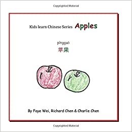 Amazon Com Apple Kids Learn Chinese Coloring Book 9781549573125 Wei Faye Chen Richard Chen Charlie Books