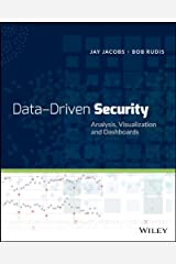 Data-Driven Security: Analysis, Visualization and Dashboards Kindle Edition