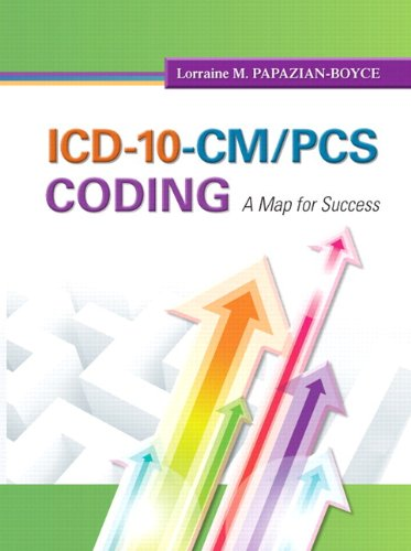 ICD-10-CM/PCS Coding: A Map for Success Plus NEW MyHealthProfessionsLab with Pearson eText -- Access Card Package (MyHea