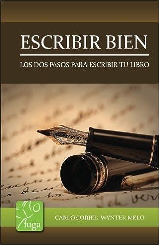 Escribir Bien: Amazon.es: Carlos Wynter Melo: Libros
