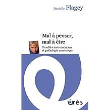 Mal à penser, mal à être (Enfances & psy) (French Edition)