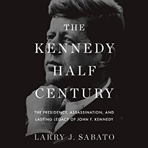 The Kennedy Half Century Audiobook