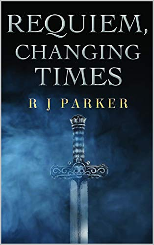 Requiem, Changing Times by [Parker, R. J.]