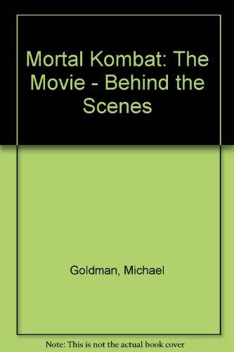 Mortal Kombat: The Movie: Behind the Scenes
