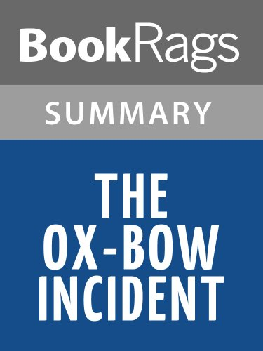 Summary & Study Guide The Ox-Bow Incident by Walter Van Tilburg Clark