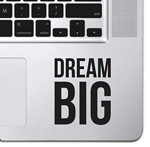 Dream Big Motivational Macbook Sticker Decal MacBook Pro Decal Air 13 15 17 Keyboard Mousepad Trackpad Laptop Inspirational Sticker iPad Decal