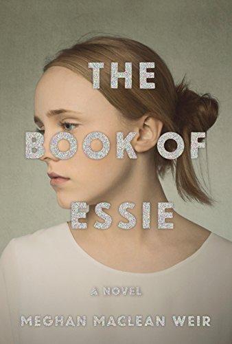 The Book of Essie: A novel