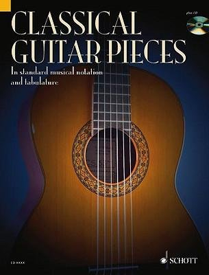 [(Classical Guitar Pieces: 50 Easy-To-Play Pieces in Standard Musical Notation and Tabulature)] [Author: Schott] published on (June, 2004) PDF