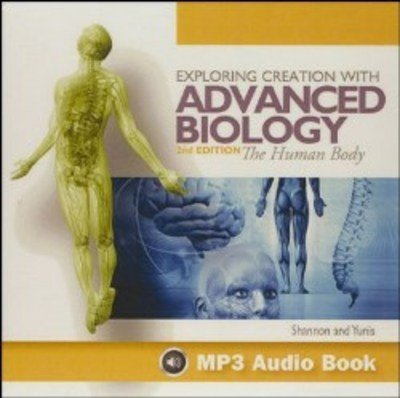 Exploring Creation With Advanced Biology Human Body - MP3 Audio