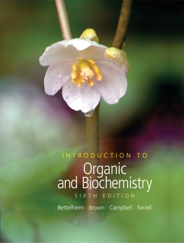 Introduction to Organic and Biochemistry (with CD-ROM and CengageNOW Printed Access Card) (William H. Brown and Lawrence