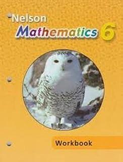 Nelson Mathematics Grade 6: Student Text: Kelleher et al