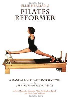 Ellie Herman's Pilates Reformer, Second Edition