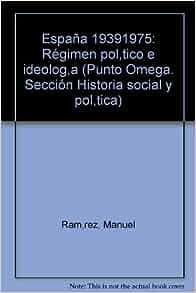 Espana 1939-1975 [i.e. mil novecientos treinta y nueve-mil