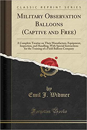 Military Observation Balloons Captive And Free A Complete