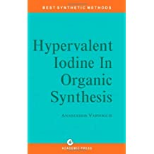 Hypervalent Iodine in Organic Synthesis